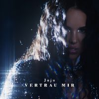 Cover Juju [DE] - Vertrau mir